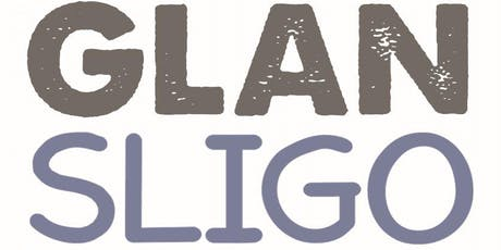 GLAN  SLIGO - Information Meeting and Communications Workshop tickets