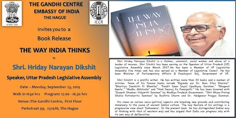 "Book Release ""The Way India Thinks"" - Shri Hriday Narayan Dikshit tickets"