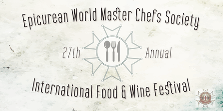 Epicurean World Master Chefs Society 27th Annual Food & Wine Festival tickets