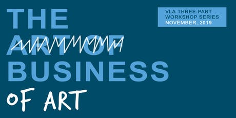 The Business of Art: Three-Part Workshop Series tickets