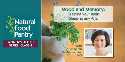 NFP Women's Health Series Class 4: Mood and Memory:  Keeping your Brain Sharp at any Age