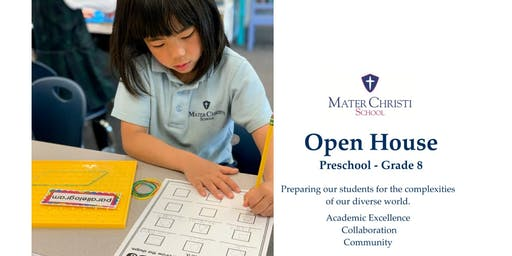 Mater Christi School - Open House