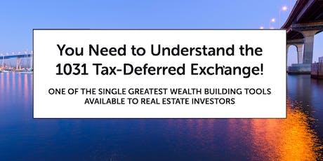 Understanding the 1031 Tax-Deferred Exchange tickets