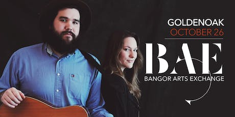 GoldenOak at the BAE Ballroom tickets
