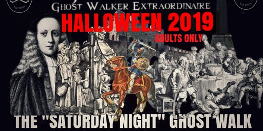 "Flecky Bennett's Halloween 2019 ""Saturday Night"" Ghost Walk"
