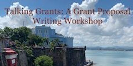 Talking Grants: A Grant Proposal Writing Workshop tickets