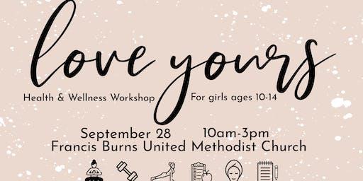 Love Yours: Health & Wellness Workshop