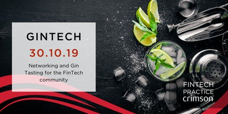 GINTECH | Gin Tasting & networking for the Fintech community tickets