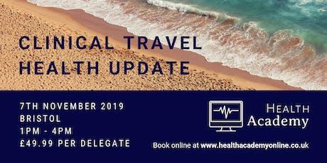 Clinical Travel Health Update - Bristol tickets