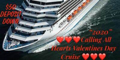 """Calling All Hearts  Valentine's Day Cruise """"2020"""""""