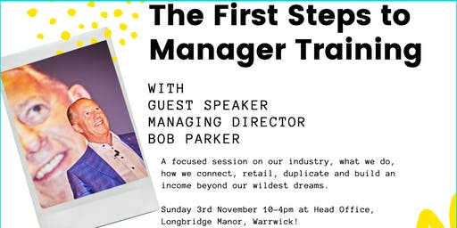 The First Steps to Manager training with Managing Director Bob Parker