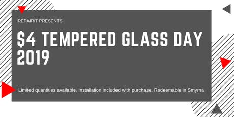 $4 Tempered Glass with Installation tickets
