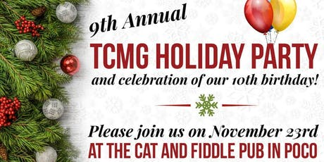 9th Annual  TCMG Holiday Party & Celebration of Our 10th Birthday tickets