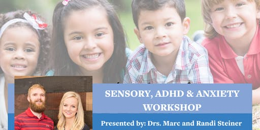 Sensory Challenges, ADHD & Anxiety - The Perfect Storm
