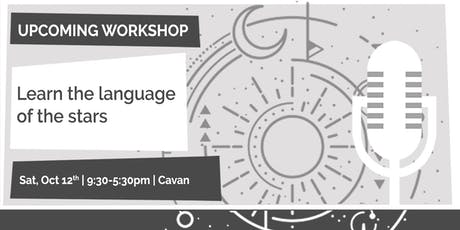Learn the Language of the Stars, Cavan tickets