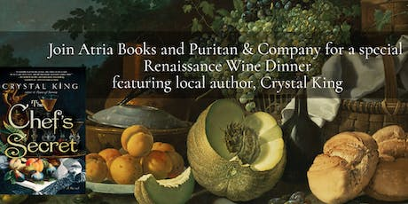 A Renaissance Wine Dinner  Featuring Local Author Crystal King tickets