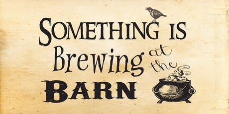 5th Annual...Something Is Brewing At The Barn...A Halloween Party! tickets