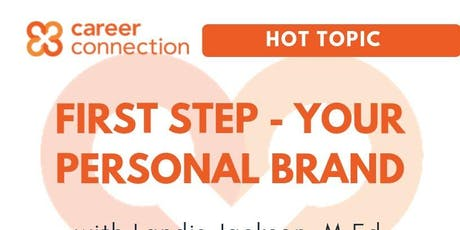 First Step - Your Personal Brand tickets