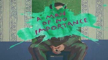 """A Man of No Importance"""