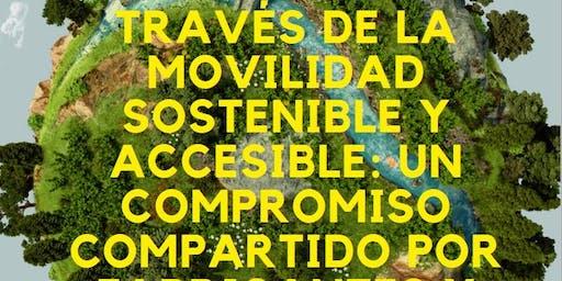 La inclusión a través de la Movilidad Sostenible y Accesible