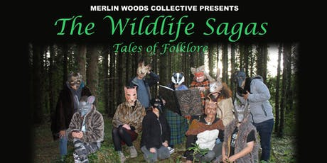 Culture Night The Wildlife Sagas :Tales of Folklore  tickets