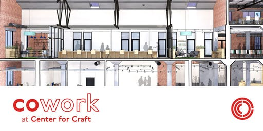 Cowork at Center for Craft | Open House