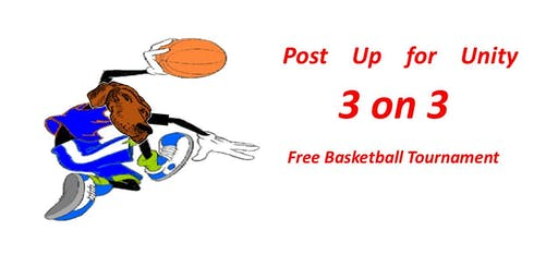 Post up for Unity 3 ON 3 TBasketball tournament