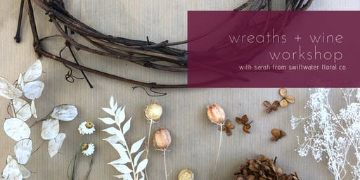 Wreaths + Wine Workshop