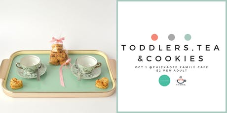 Toddlers, Tea and Cookies tickets