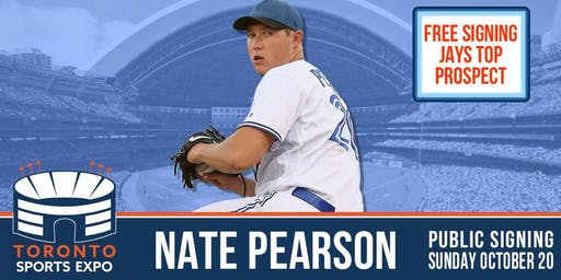 Nate Pearson Free Signing at the Toronto Sports Expo