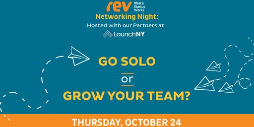 Networking@Rev: Go Solo or Grow Your Team