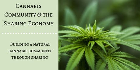 Cannabis Community & the Sharing Economy tickets