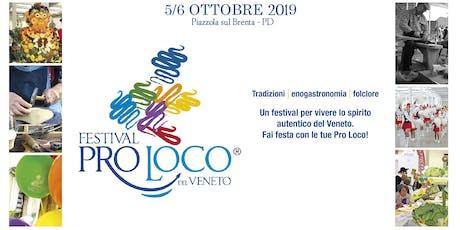 3^ Festival delle Pro Loco del Veneto biglietti