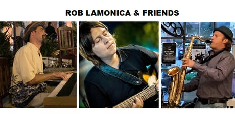 Rob Lamonica & Friends at Water Shed Arts Café tickets