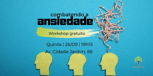 Combatendo a ansiedade | Workshop gratuito