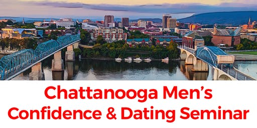 Chattanooga Men's Confidence & Dating Workshop