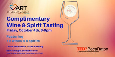 Wine & Spirit Tasting at the Heart of Delray Gallery tickets