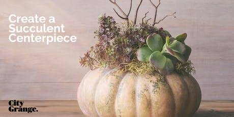Create a Succulent Centerpiece - October 10 tickets