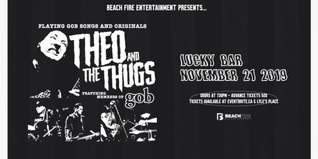 Theo and the Thugs tickets