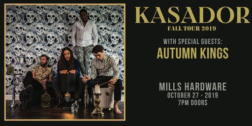 Kasador + Autumn Kings