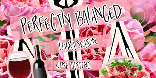 Perfectly Balanced:: Libra Season Wine Tasting