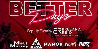 Better Dayz -Sunday Funday Party @ Legacy
