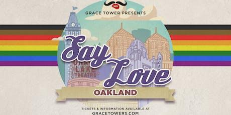 SAY LOVE- OAKLAND // HALLOWEEN tickets