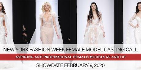 NEW YORK FASHION WEEK FEBRUARY 2020 FEMALE MODEL CASTING CALL tickets