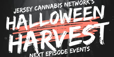 Jersey Cannabis Network's: HALLOWEEN HARVEST tickets