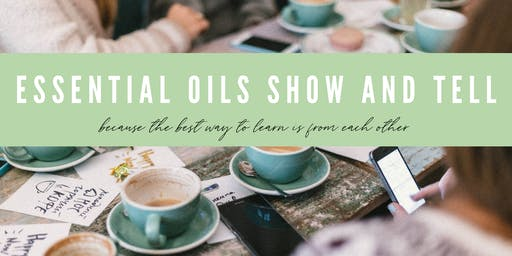 Essential Oils Show and Tell