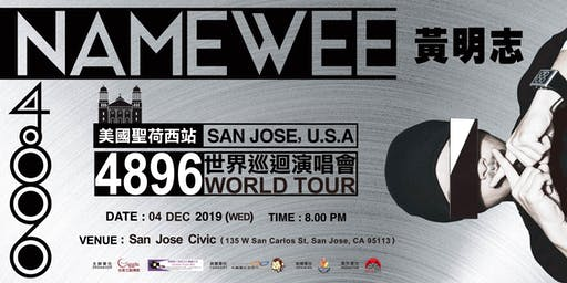 NAMEWEE 黃明志 4896 WORLD TOUR SAN JOSE , U.S.A.