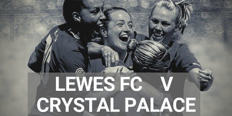 Free Screening & Q&A | Soccer Match: Lewes FC v Crystal Palace  tickets