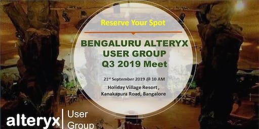 Bangalore  Alteryx User Group Q3 Meet