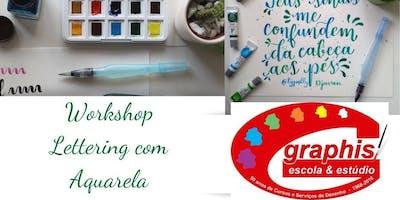 Workshop Lettering com Aquarela @Typolly - Escola Graphis